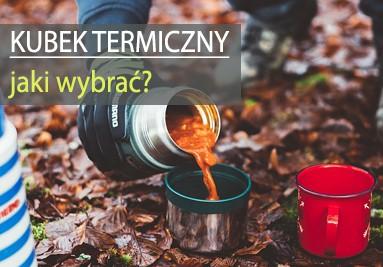 Kubek termiczny - jaki wybrać?